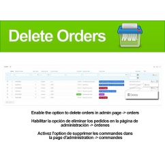 <p>Enable the option to delete orders in admin page (ideal to delete test orders)</p> <p>Use this module to enable or disable this feature in a easy way to your clients.</p> <p><span>Also you can delete all orders in a clic from the module configuration</span></p> <p> </p> <p><strong>Features</strong>:</p> <p>Multilingual</p> <p>Cross beowser</p>