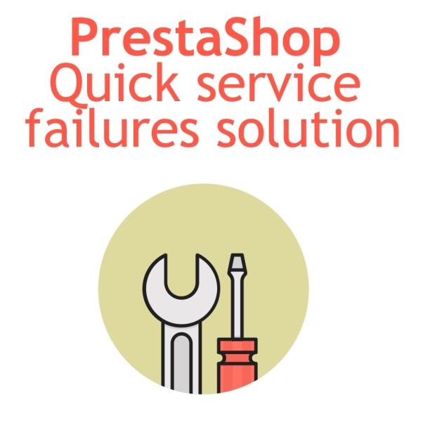 PrestaShop Quick service failure solution