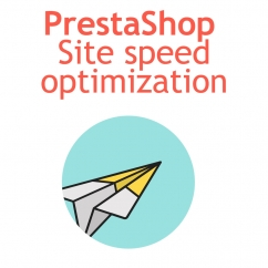 PrestaShop site speed optimization